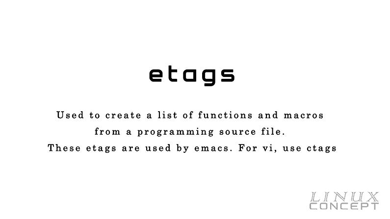 UNIX/LINUX Command – etags