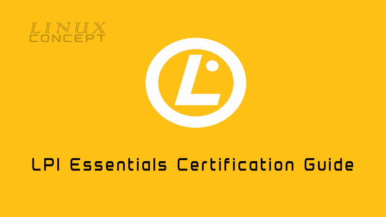 LPI Essentials Certification Guide