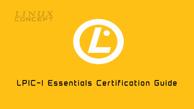 LPIC -1: Linux Administrator Certification Guide