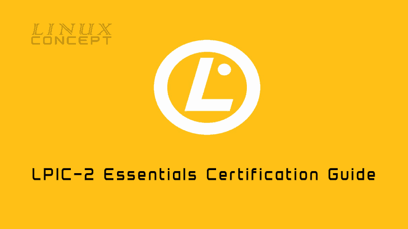 LPIC -2: Linux Engineer Certification Guide