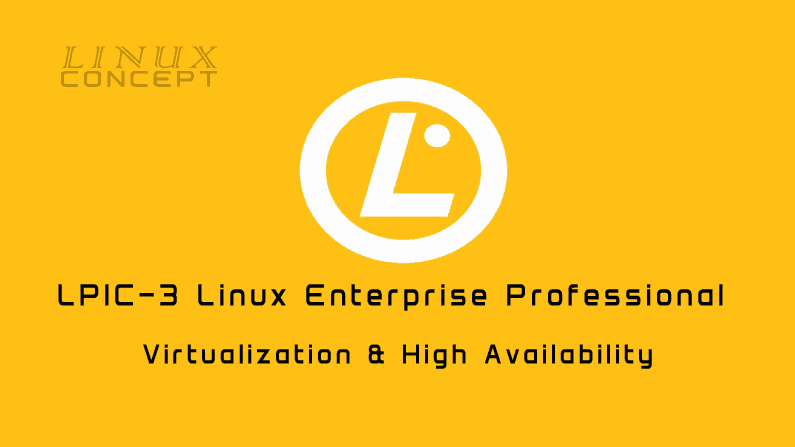 Linux Concept - LPIC-3 Virtualization and High Availability image
