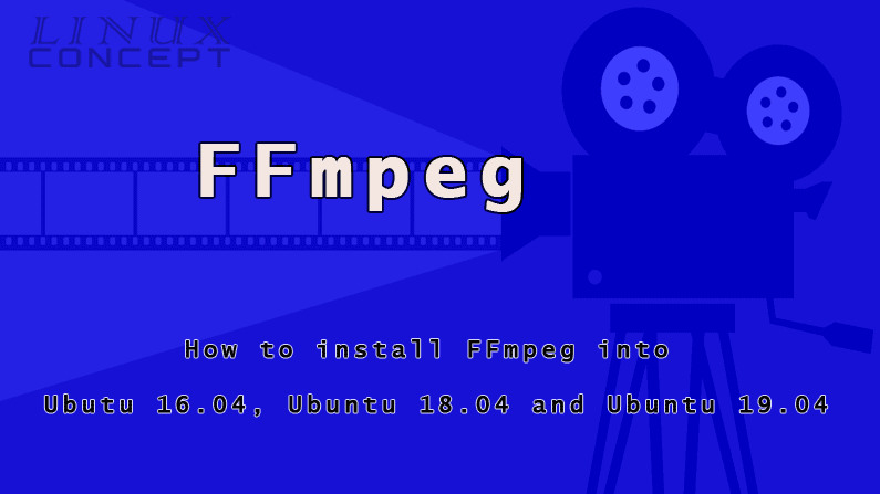 Linux Concept - install ffmpeg into ubuntu