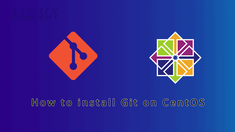 Install Git on CentOS 7 Operating System
