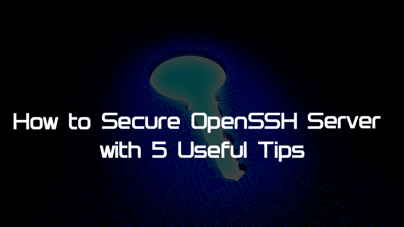 How to Secure OpenSSH Server with simple configuration