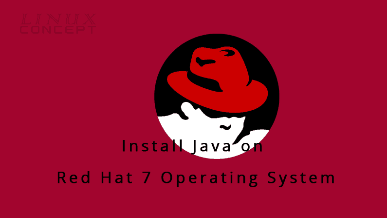 Install Java on Red Hat 7 Operating System