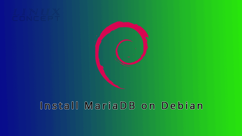 How to Install MariaDB on Debian 10 Linux Operating System