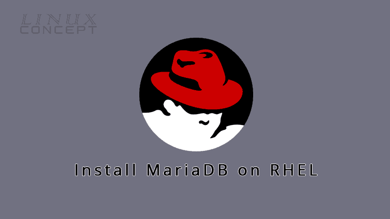 Install MariaDB on Red Hat 7 Operating System