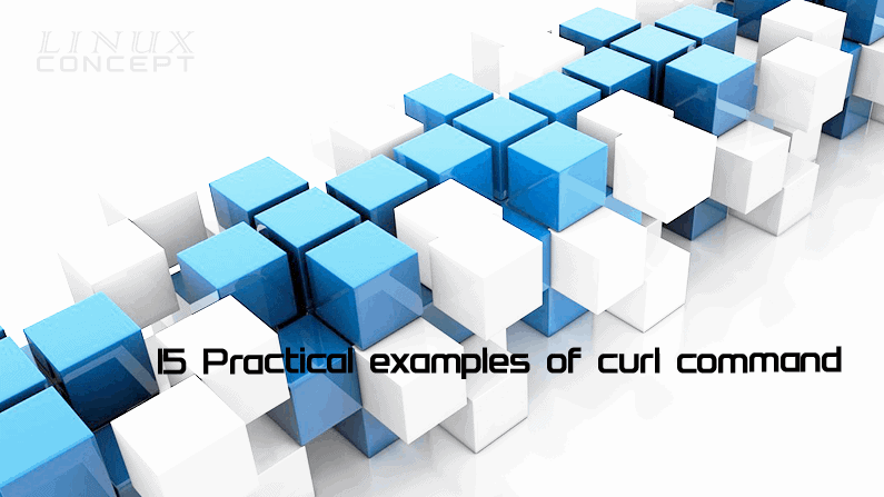 15 Practical examples of curl command