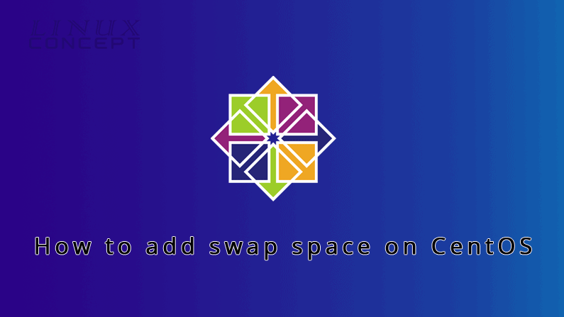 Linux Concept - How to add swap space on CentOS