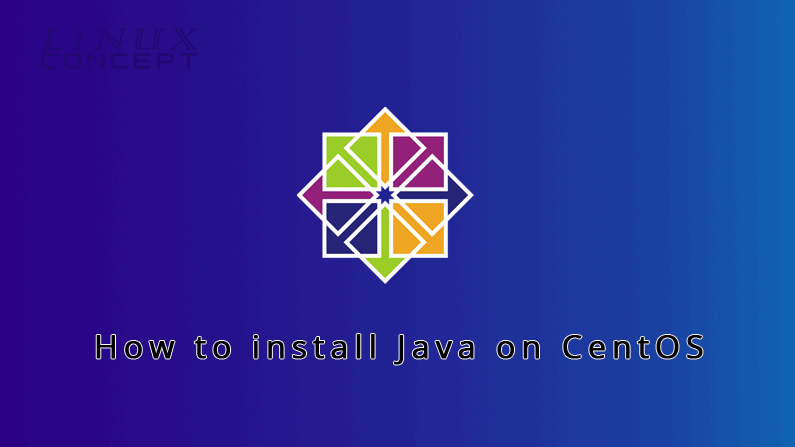 Install Java on CentOS 7 Operating System