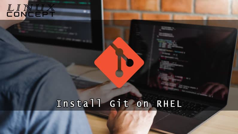 How to Install Git on RHEL 8 (Red Hat Enterprise Linux) Operating System