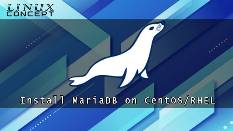 How to Install MariaDB on Red Hat Enterprise Linux 8 Operating System