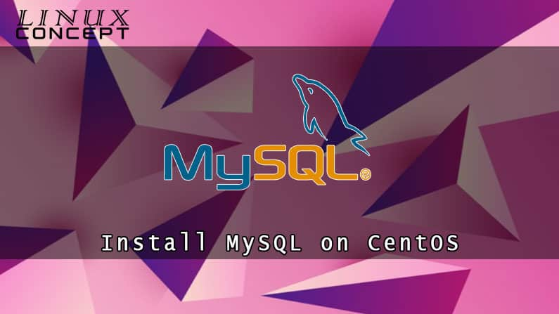How to Install MySQL on CentOS 6 Linux Operating System