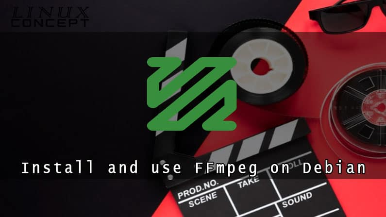 How to Install and use FFmpeg on Debian 8 Operating System