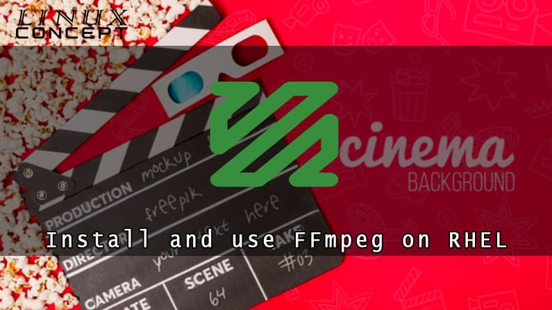 How to install and use FFmpeg on RHEL 8 (Red Hat Enterprise Linux) Linux Operating System