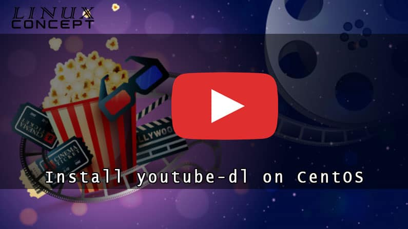 How to Instal Youtube-dl on CentOS 6 Linux Operating System