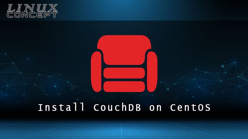 How to Install CouchDB on CentOS 8 Linux Operating System