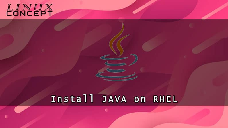 Install Java on Red hat 8 Linux