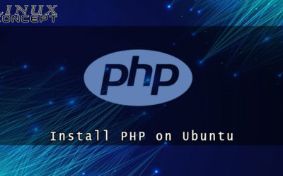 How to Install PHP 7 on Ubuntu 20.04 Linux Operating System