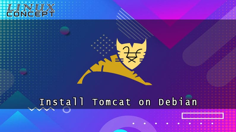 How to Install Tomcat 9 on Debian 10 Linux