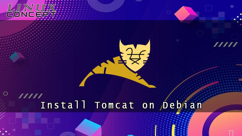 How to Install Tomcat 9 on Debian 8 Linux