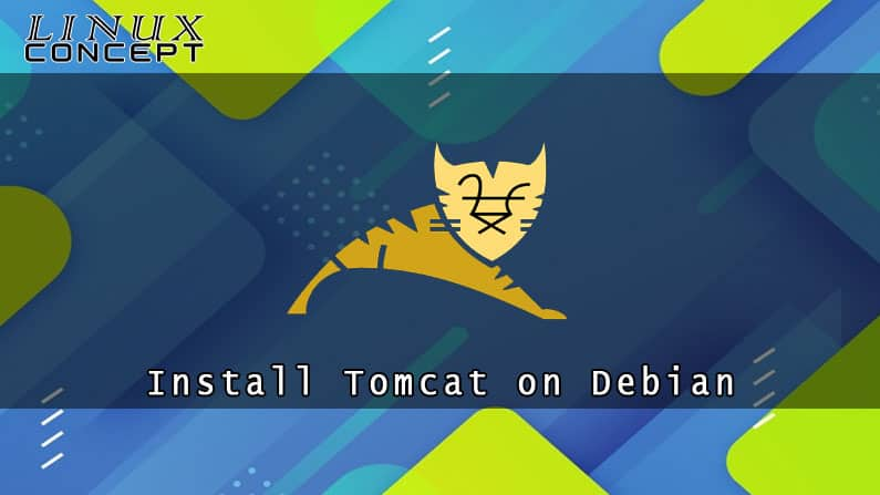 How to Install Tomcat 9 on Debian 9 Linux