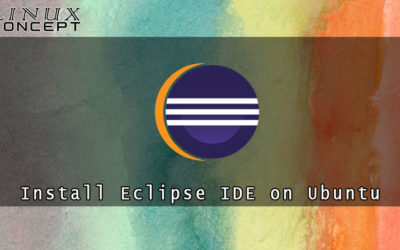 How to Install Eclipse IDE on Ubuntu 20.04 Linux