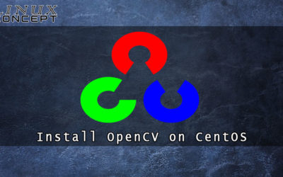 How to Install OpenCV on CentOS 8 Linux