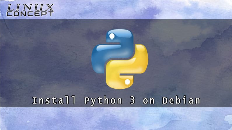How to Install Python 3 on Debian 8 Linux